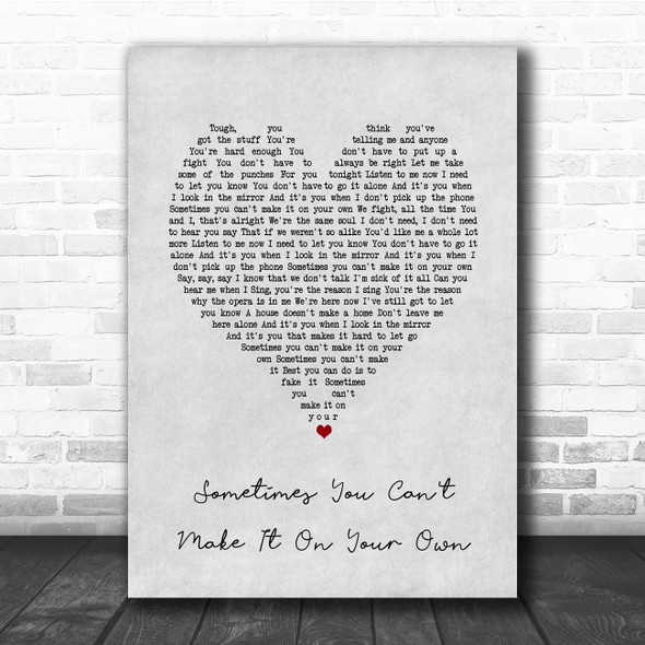 U2 Sometimes You Can't Make It On Your Own Grey Heart Song Lyric Print
