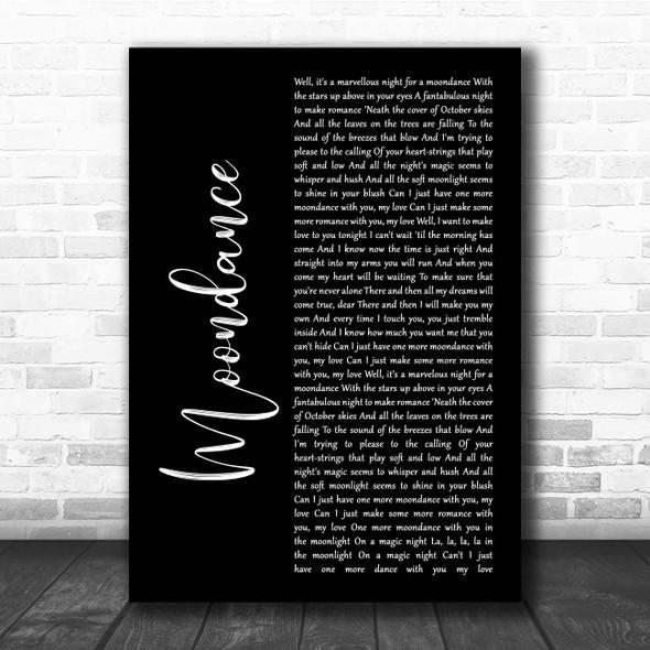 Van Morrison Moondance Black Script Song Lyric Print
