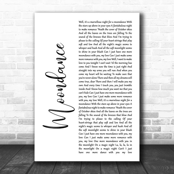 Van Morrison Moondance White Script Song Lyric Print