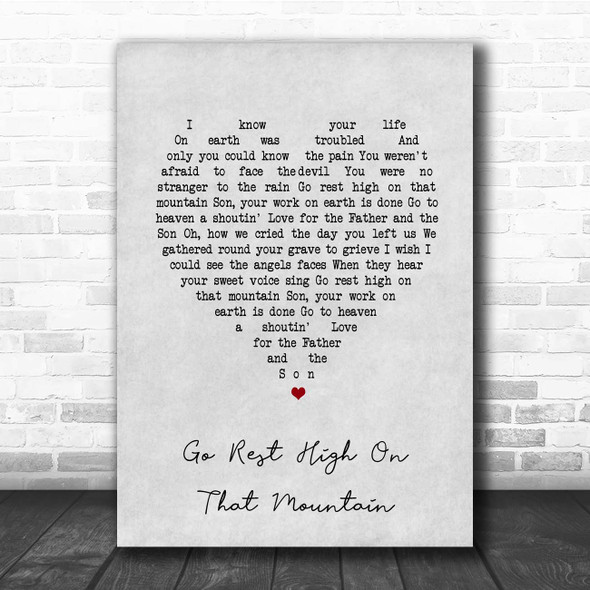Vince Gill Go Rest High On That Mountain Grey Heart Song Lyric Print