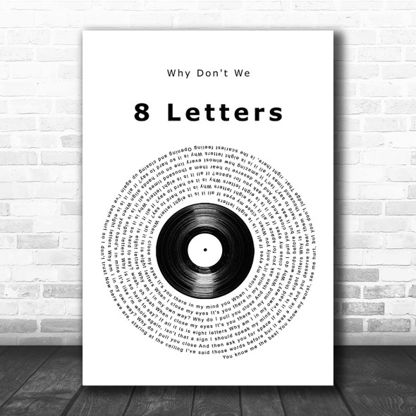 Why Don't We 8 Letters Vinyl Record Song Lyric Print