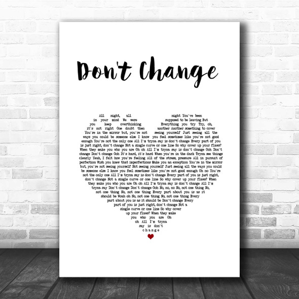 Why Don't We Don't Change White Heart Song Lyric Print