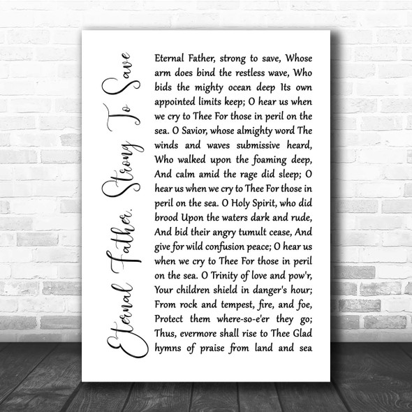 William Whiting Eternal Father, Strong To Save White Script Song Lyric Print