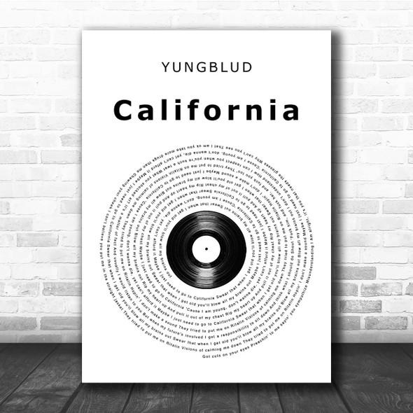 YUNGBLUD California Vinyl Record Song Lyric Print