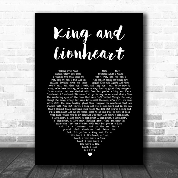 Of Monsters and Men King and Lionheart Black Heart Song Lyric Music Art Print