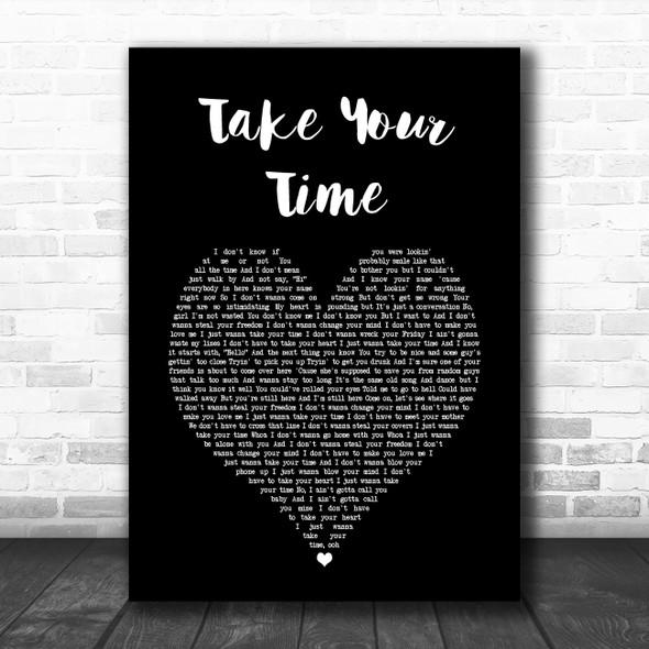 Sam Hunt Take Your Time Black Heart Song Lyric Music Art Print