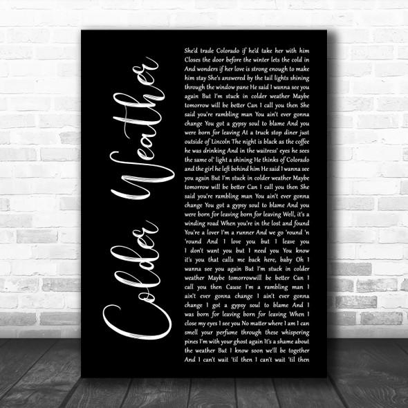 Zac Brown Band Colder Weather Black Script Song Lyric Music Art Print