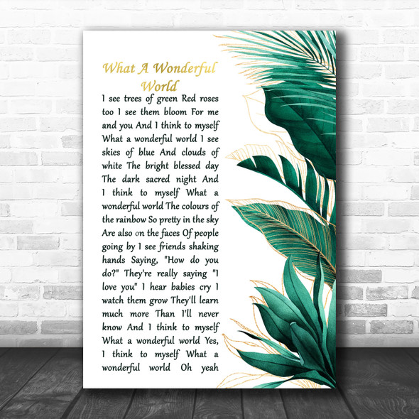 Louis Armstrong What A Wonderful World Gold Green Botanical Leaves Side Script Song Lyric Music Art Print