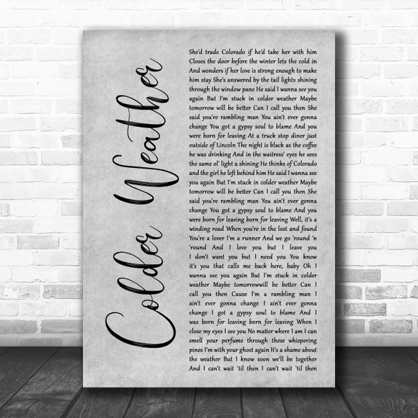 Zac Brown Band Colder Weather Grey Rustic Script Song Lyric Music Art Print