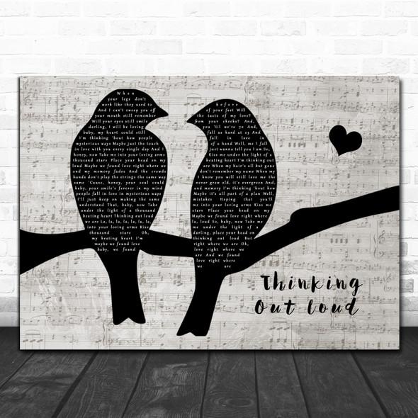 Ed Sheeran Thinking Out Loud Lovebirds Music Script Song Lyric Music Art Print
