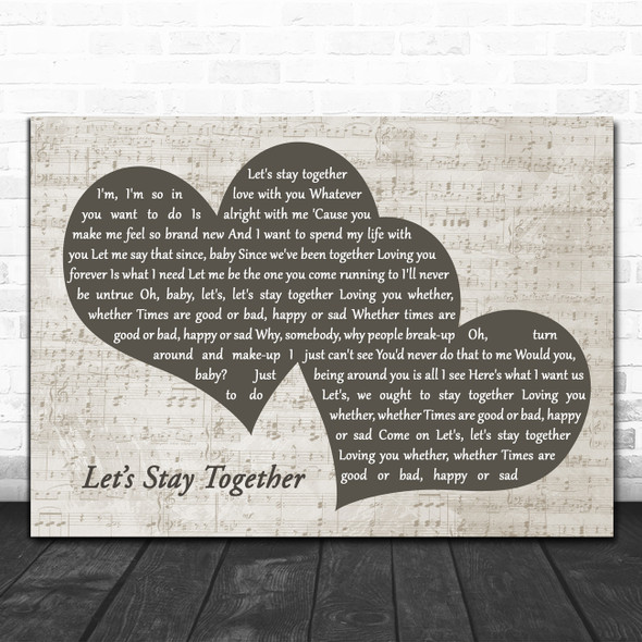 Al Green Let's Stay Together Landscape Music Script Two Hearts Song Lyric Music Art Print