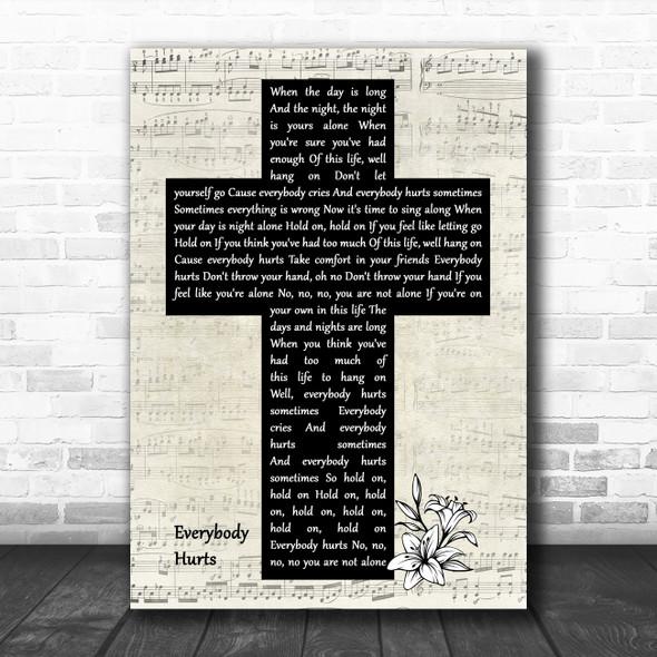 R.E.M. Everybody Hurts Music Script Christian Memorial Cross Song Lyric Music Art Print