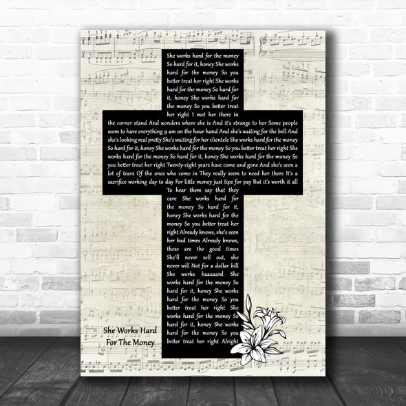 Donna Summer She Works Hard For The Money Music Script Christian Memorial Cross Song Lyric Music Art Print
