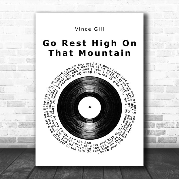 Vince Gill Go Rest High On That Mountain Vinyl Record Song Lyric Music Art Print