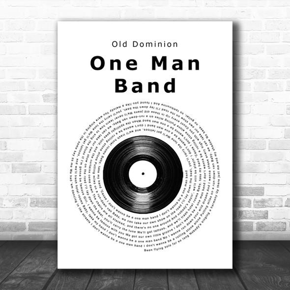 Old Dominion One Man Band Vinyl Record Song Lyric Music Art Print