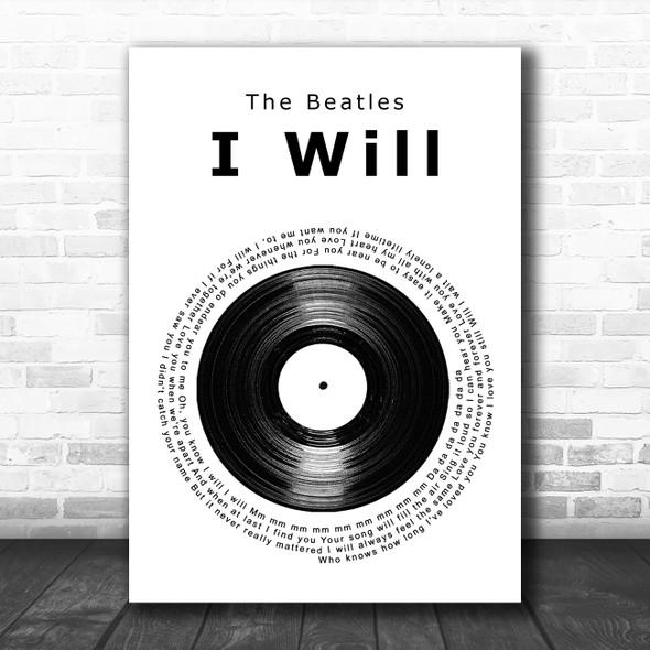 The Beatles I Will Vinyl Record Song Lyric Music Art Print