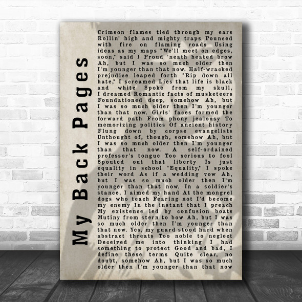 Bob Dylan My Back Pages Shadow Song Lyric Music Wall Art Print