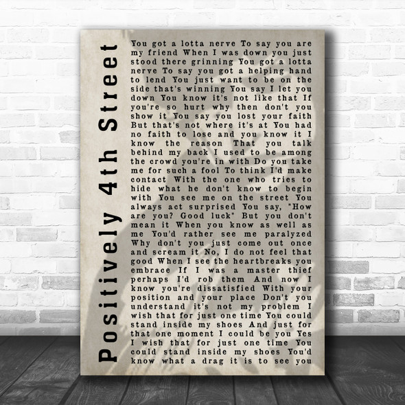 Bob Dylan Positively 4th Street Shadow Song Lyric Music Wall Art Print