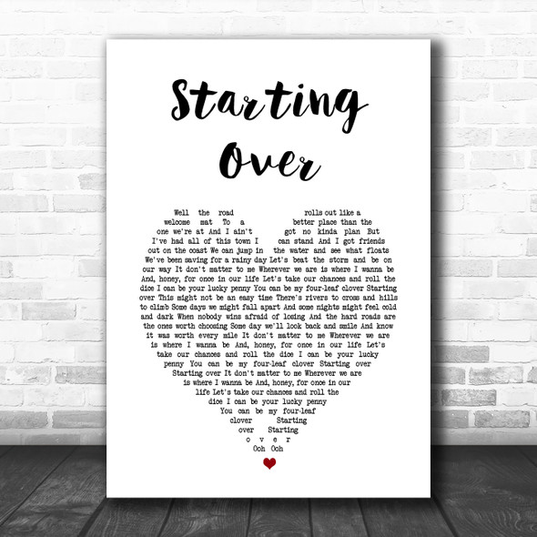 Chris Stapleton Starting Over White Heart Song Lyric Music Art Print