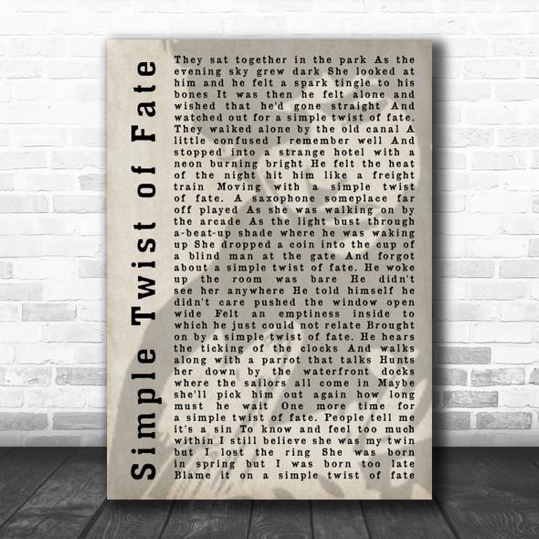 Bob Dylan Simple Twist of Fate Shadow Song Lyric Music Wall Art Print
