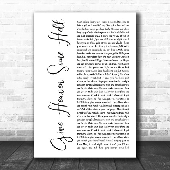 Hardy Give Heaven Some Hell White Script Song Lyric Music Art Print