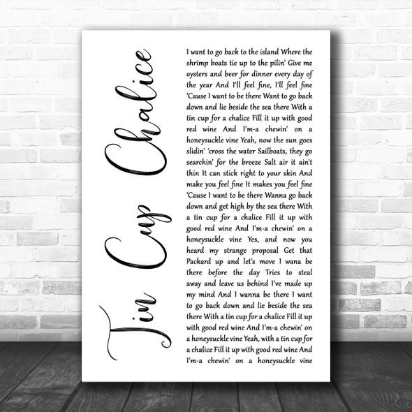 Jimmy Buffett Tin Cup Chalice White Script Song Lyric Music Art Print