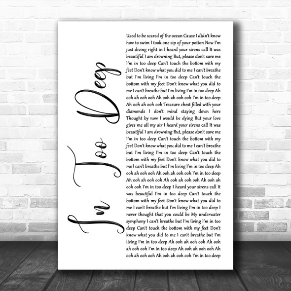 Why Don't We In Too Deep White Script Song Lyric Music Art Print