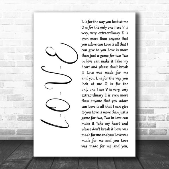 Nat King Cole L-O-V-E White Script Song Lyric Music Art Print