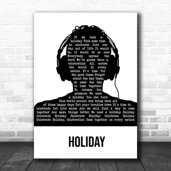 Madonna Holiday Black & White Man Headphones Song Lyric Art Print