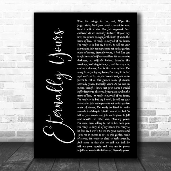 Motionless in White Eternally Yours Black Script Song Lyric Art Print