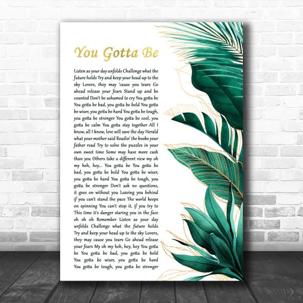 Des'ree You Gotta Be Gold Green Botanical Leaves Side Script Song Lyric Art Print