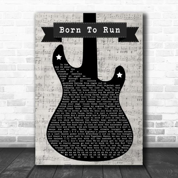 Bruce Springsteen Born To Run Electric Guitar Music Script Song Lyric Art Print