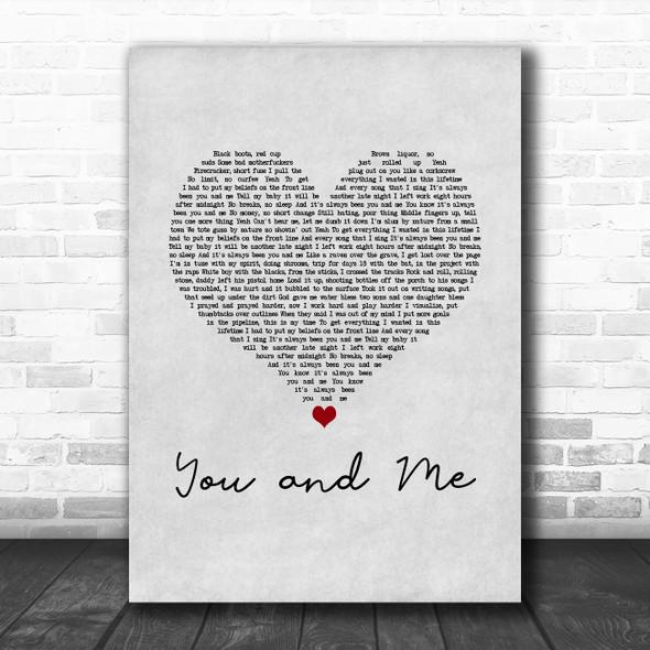 Yelawolf You and Me Grey Heart Song Lyric Art Print