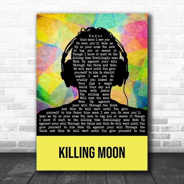 Echo And The Bunnymen Killing Moon Multicolour Man Headphones Song Lyric Art Print