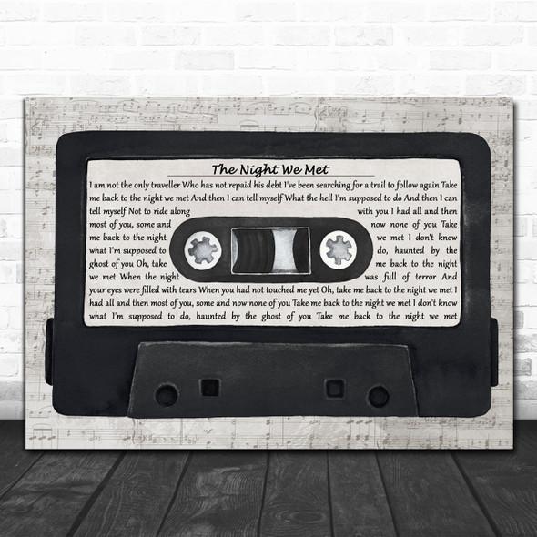 Lord Huron The Night We Met Music Script Cassette Tape Song Lyric Art Print
