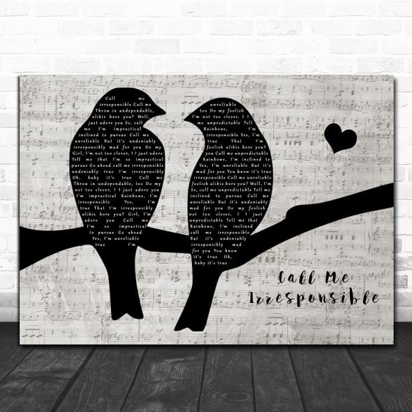 Michael Buble Call Me Irresponsible Lovebirds Music Script Song Lyric Art Print