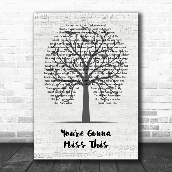 Trace Adkins You're Gonna Miss This Music Script Tree Song Lyric Art Print