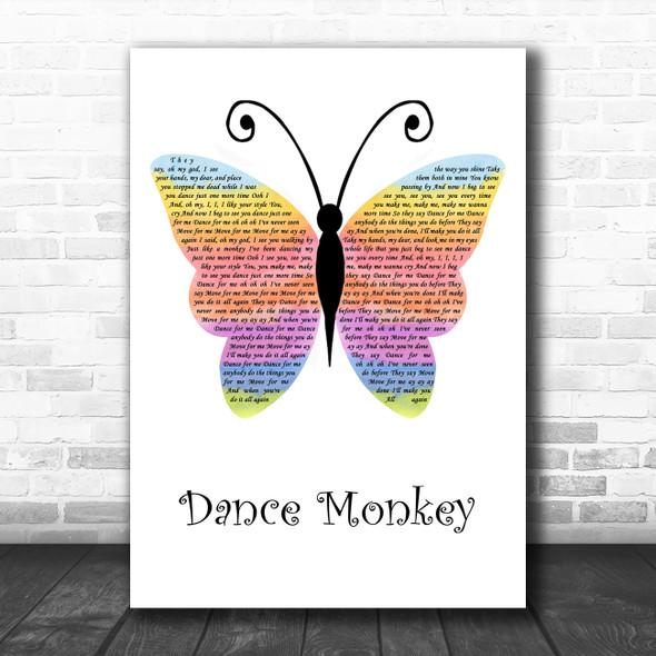 Tones And I Dance Monkey Rainbow Butterfly Song Lyric Art Print