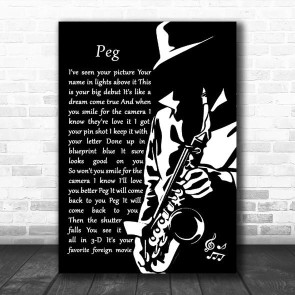 Steely Dan Peg Black & White Saxophone Player Song Lyric Art Print