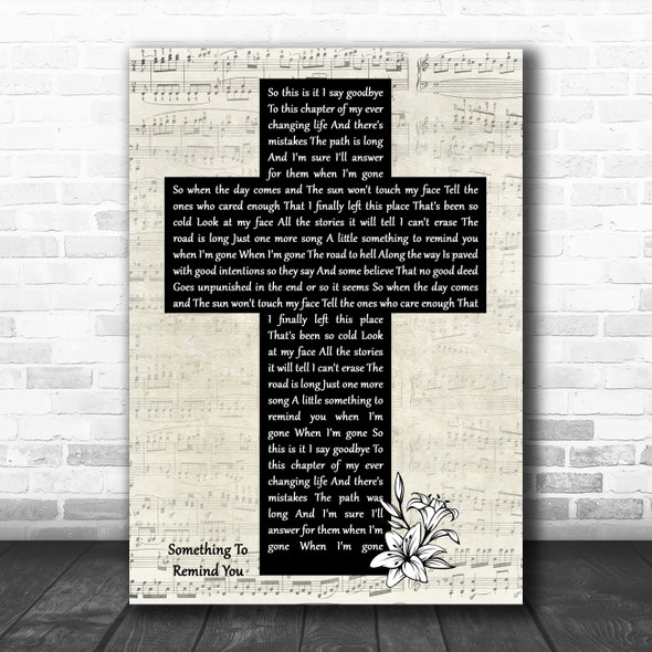 Staind Something To Remind You Music Script Christian Memorial Cross Song Lyric Art Print