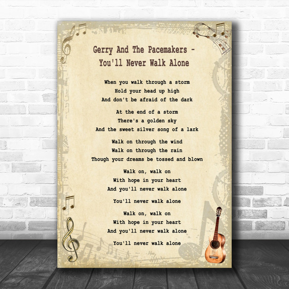 Gerry And The Pacemakers - You'll Never Walk Alone Song Lyric Guitar Music Wall Art Print