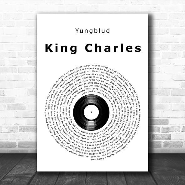 Yungblud King Charles Vinyl Record Song Lyric Art Print