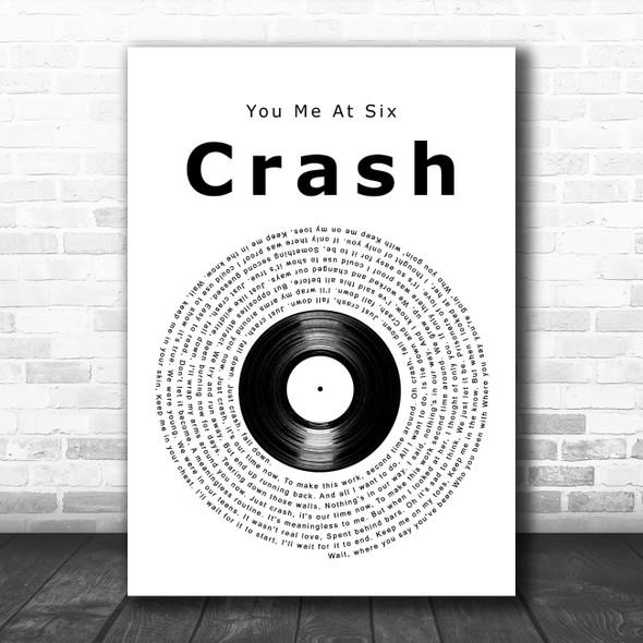 You Me At Six Crash Vinyl Record Song Lyric Art Print