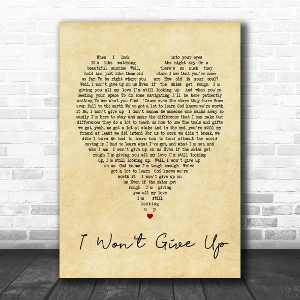 I Won't Give Up Jason Mraz Vintage Heart Song Lyric Music Wall Art Print