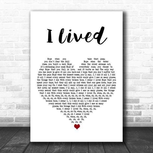 OneRepublic I Lived White Heart Song Lyric Art Print