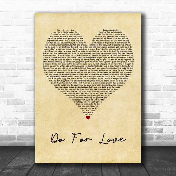 2Pac Do For Love Vintage Heart Decorative Wall Art Gift Song Lyric Print