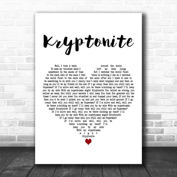 3 Doors Down Kryptonite White Heart Decorative Wall Art Gift Song Lyric Print