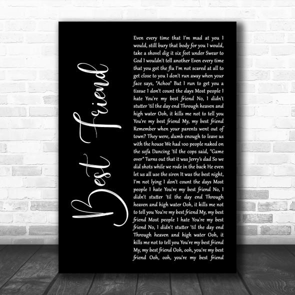 5 Seconds Of Summer Best Friend Black Script Decorative Wall Art Gift Song Lyric Print