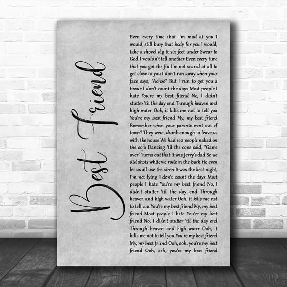 5 Seconds Of Summer Best Friend Grey Rustic Script Decorative Wall Art Gift Song Lyric Print