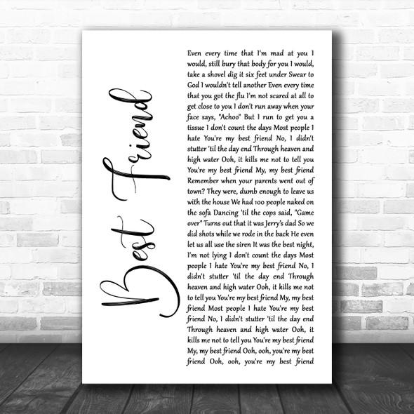 5 Seconds Of Summer Best Friend White Script Decorative Wall Art Gift Song Lyric Print
